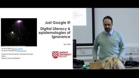 Thumbnail for entry DE Seminar | Dr Ibrar Bhatt & Dr Alison MacKenzie - Digital Literacy & The Epistemologies of Ignorance