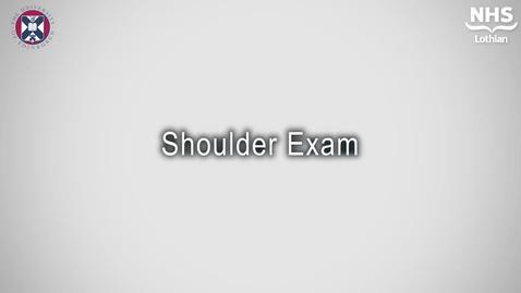 Thumbnail for entry T&O - Shoulder Examination