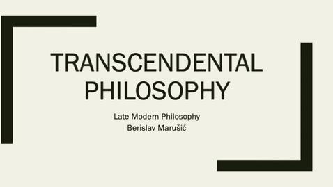 Thumbnail for entry Kant III: Transcendental Philosophy