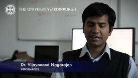 Thumbnail for entry Vijayanand Nagarajan - Informatics - Research In A Nutshell - School of Informatics -19/03/2013