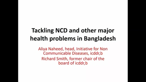 Thumbnail for entry Tackling NCDS in Bangladesh - 04 March 2019