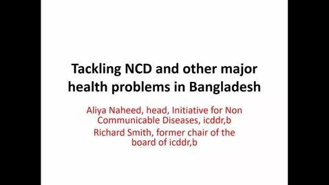 Thumbnail for entry Tackling NCDS in Bangladesh - 04 March 2019