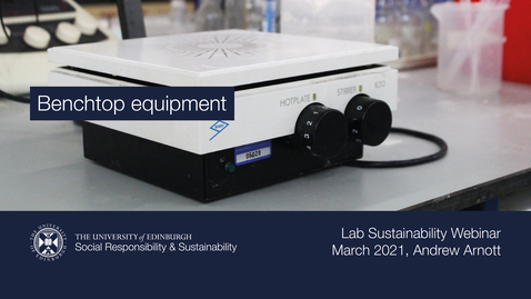 Thumbnail for entry Benchtop equipment (Lab Sustainability Webinar, March 2021)