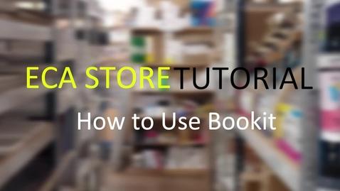 Thumbnail for entry ECA STORE - Bookit Tutorial