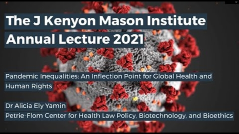 Thumbnail for entry The J Kenyon Mason Institute 2021 Annual Lecture