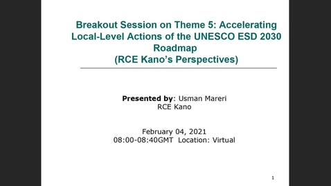 Thumbnail for entry RCE Global Webinar 04 Feb 2021 - Part Three - Breakout sessions: 5: Accelerating local-level actions