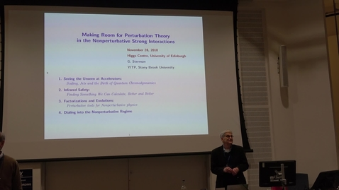 Thumbnail for entry George Sterman: 'Making a place for perturbation theory in the non-perturbative strong interactions'