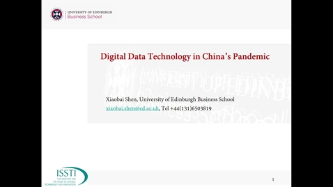 Thumbnail for entry Dr Xiaobai Shen: Digital Data Technology in China's Pandemic