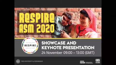 Thumbnail for entry RESPIRE Annual Scientific Meeting 2020 - External Showcase and Keynote Presentation – 24 November 2020