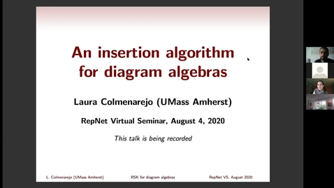 Thumbnail for entry 4 August Laura Colmenarejo - An insertion algorithm for diagram algebras