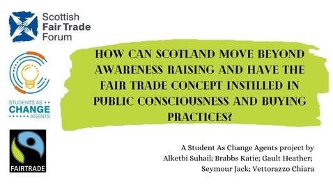 Thumbnail for entry SACHA Summer '21 - Scottish Fair Trade Forum: Group 1 Proposal