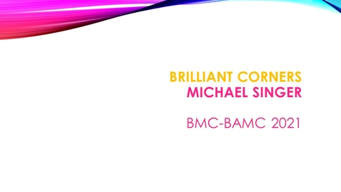 Thumbnail for entry BMC BAMC 2021 Michael Singer