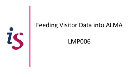 Thumbnail for entry LMP006: Feeding Visitor Data into ALMA