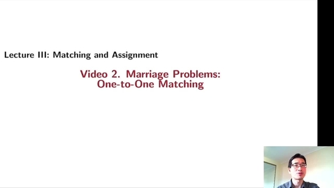 Thumbnail for entry GTBA32. Marriage Problem: One-to-One Matching