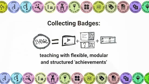 Thumbnail for entry Collecting Badges - teaching with flexible, modular and structured 'achievements' - UoE Teaching and Learning Conference 2021 - Pawel Orzechowski, Clare Llewellyn, Beatrice Alex