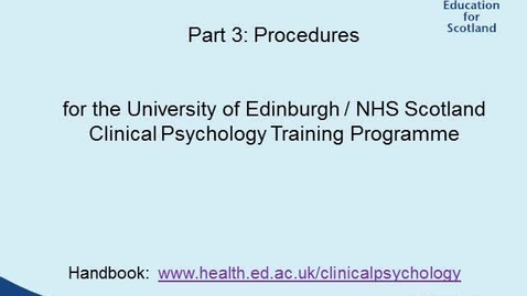 Thumbnail for entry Clinical Psychology Supervisor Training Part 3 - Procedures