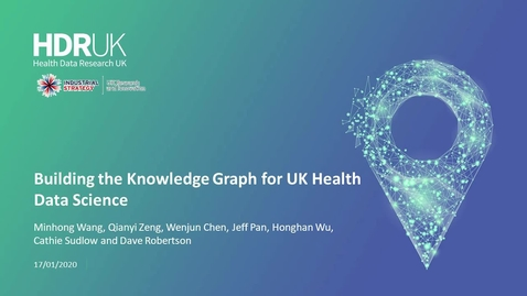 Thumbnail for entry Building the Knowledge Graph for UK Health Data Science