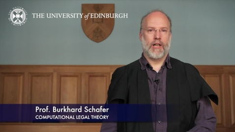 Thumbnail for entry Burkhard Schafer-Computational Legal Theory-Research In A Nutshell-School of Law-29/08/2012
