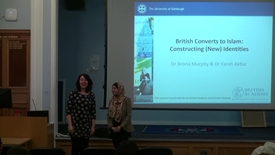 Thumbnail for entry ETAL | Brona Murphy & Farah Akbar - British Coverts To Islam : Constructing ( new) Identities