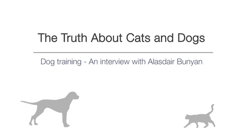Thumbnail for entry Week 5 - Dog training - An interview with Alistair Bunyan