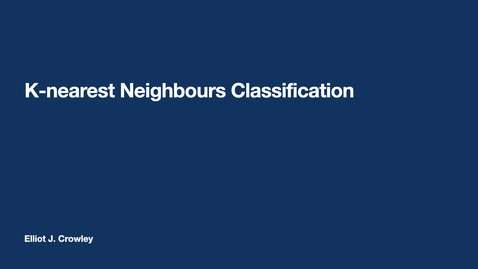 Thumbnail for entry ML5: K-Nearest Neighbours Classification