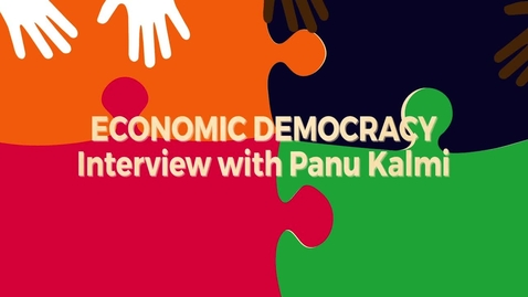 Thumbnail for entry Economic Democracy Block5 v3: Interview with Panu Kalmi