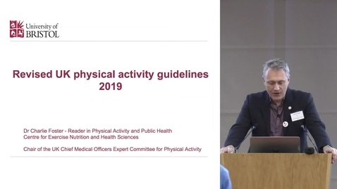 Thumbnail for entry SPARC Conference 2018  | Dr Charlie Foster - Revised UK physical activity guidelines