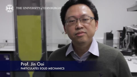 Thumbnail for entry Jin Ooi- Particulates Solid Mechanics- Research In A Nutshell - School of Engineering -27/05/2015