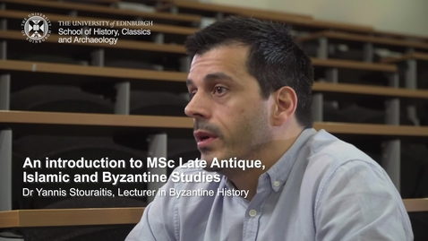 Thumbnail for entry An introduction to MSc Late Antique, Islamic and Byzantine Studies