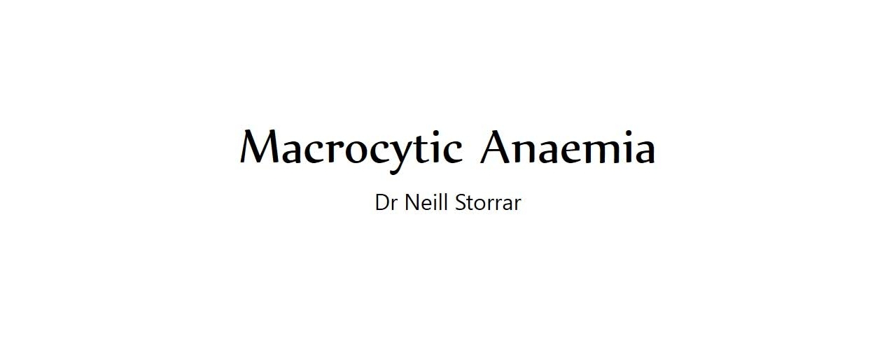 Macrocytic Anaemia