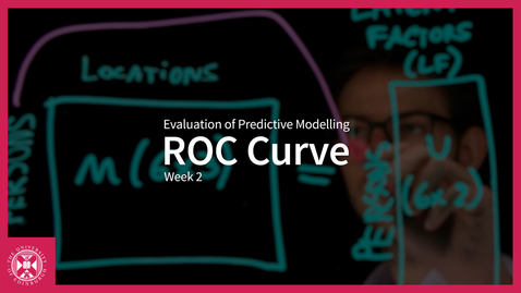 Thumbnail for entry ROC Curve