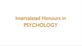 Thumbnail for entry Intercalated Honours in Psychology