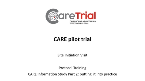 Thumbnail for entry Video 3 - CARE Study Protocol Training - Information Study (Part 2 - Putting it into practice)