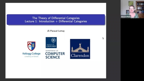 Thumbnail for entry Jean-Simon Lemay (University of Oxford) : The Theory of Differential Categories.