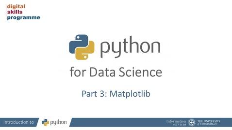 Thumbnail for entry Python for Data Science Part 3: Matplotlib