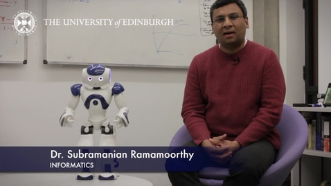 Thumbnail for entry Subramanian Ramamoorthy - Informatics - Research In A Nutshell - School of Informatics -18/03/2013