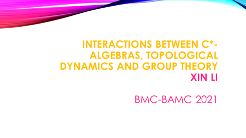 Thumbnail for entry BMC BAMC 2021 Xin Li