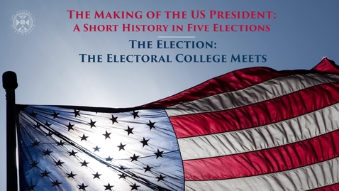 Thumbnail for entry The Making of the US President - A short history in five elections - The election - The Electoral College meets