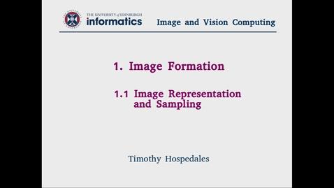 Thumbnail for entry 1.1 Image Representation and Sampling