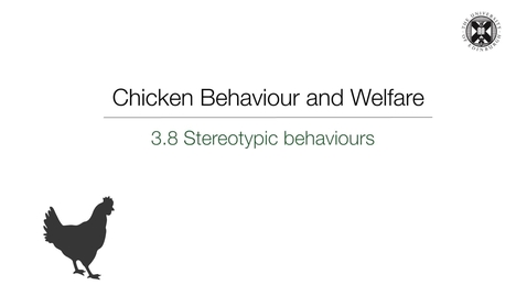 Thumbnail for entry Week 3:  3.8 Stereotypic Behaviours