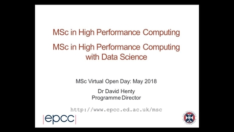 Thumbnail for entry EPCC MSc Programmes in High Performance Computing (HPC) and HPC with Data Science