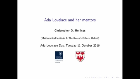 Thumbnail for entry Ada Lovelace and her mentors - Christopher D. Hollings