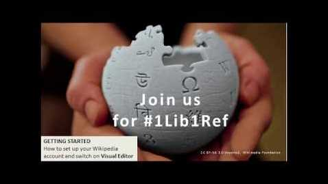Thumbnail for entry #1Lib1Ref - Getting Started: Creating a Wikipedia Account