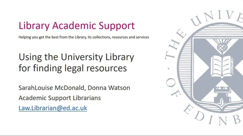Thumbnail for entry Using the library to find legal resources (UG)  Part 1. Aug 2021