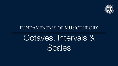 Thumbnail for entry Fundamentals of music theory - Octaves, intervals and scales