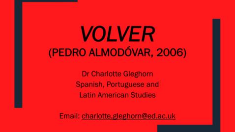 Thumbnail for entry Almodóvar and Volver (1/3: Life and Work)