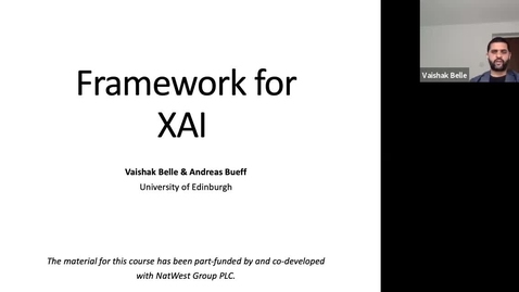 Thumbnail for entry XAI Lecture Recording - Framework for XAI (Part 1)