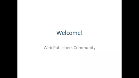 Thumbnail for entry Web Publishers Community notices 14 March 2018