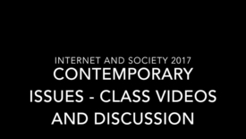Thumbnail for entry Internet and Society Class Videos 2017 - Contemporary issues in the Digital Society