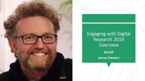 Thumbnail for entry Engaging With Digital Research Introduction Session 2019-2020